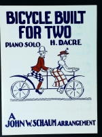Bicycle Built For Two Piano Solo, H. Dacre. (Schaum )