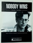 Nobody Wins Written by Radney Foster & Kim Richey 1992