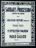 The Sardar's Procession Op 10 No 4, Caucasion Sketches 1932